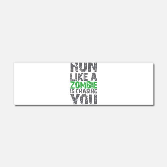 Rul Like A Zombie Is Chasing You Car Magnet 10 x 3