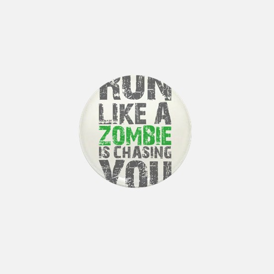 Rul Like A Zombie Is Chasing You Mini Button