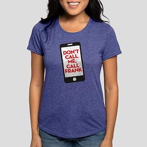 HTGAWM Call Frank Womens Tri-blend T-Shirt