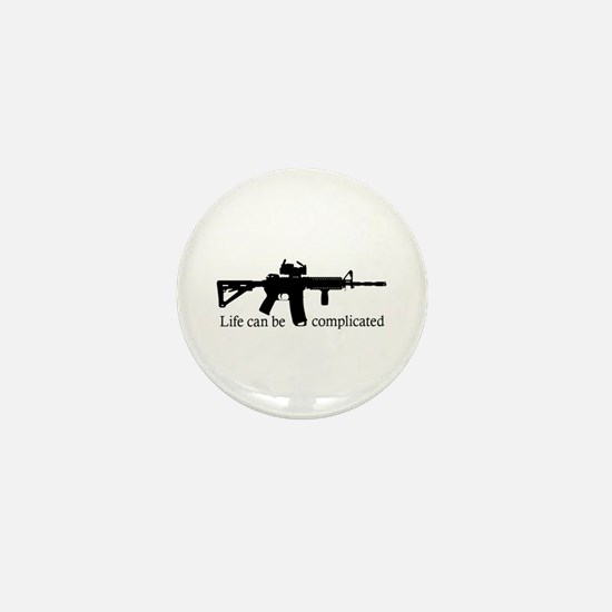 AR-15 Life Can Be Complicated Mini Button