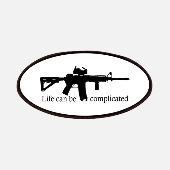 AR-15 Life Can Be Complicated Patches