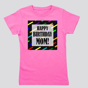 Happy Birthday For Mom Girls Tee