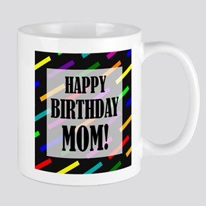 Happy Birthday For Mom Mug