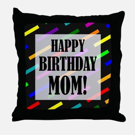 Happy Birthday For Mom Throw Pillow