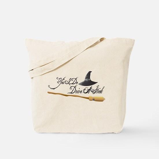 Yes I do drive a stick Tote Bag
