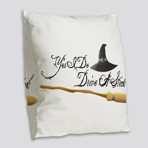 Yes I do drive a stick Burlap Throw Pillow