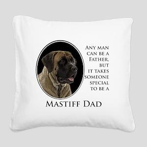 Mastiff Dad Square Canvas Pillow