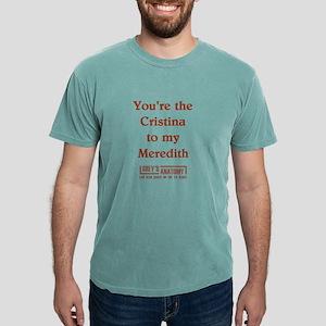 cristina to my meredith  Mens Comfort Colors Shirt