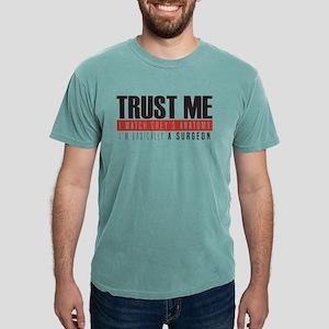 Trust Me  Mens Comfort Colors Shirt