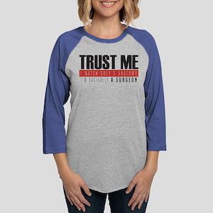 Trust Me  Womens Baseball Tee