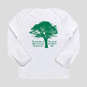 5d2d9d9c Plant a Tree Now Long Sleeve T-Shirt
