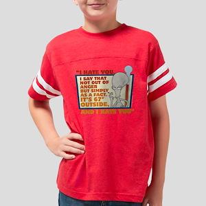 American Dad I Hate You Dark Youth Football Shirt