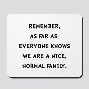 Normal Family Mousepad