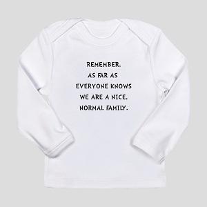 Normal Family Long Sleeve T-Shirt