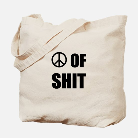 Peace Shit Tote Bag