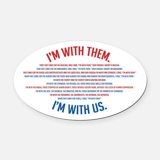 I'm With Us Oval Car Magnet