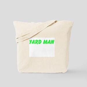 Yard Man Tote Bag