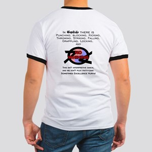 Hapkido:  No Whining! Ringer T