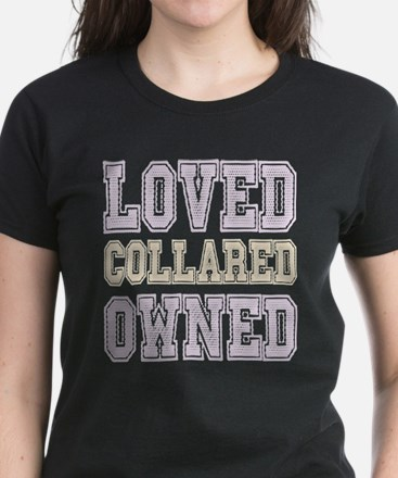 BDSM Loved Collared Owned T-Shirt