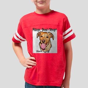 Adopt, dont shop shirt Youth Football Shirt