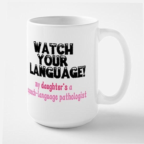 SLP Daughter Mugs