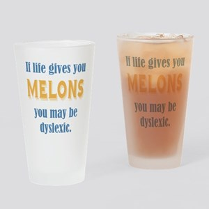 If Life Gives you Melons Drinking Glass