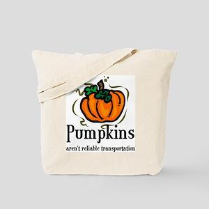 Pumpkins aren't reliable Tran Tote Bag