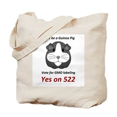 Yes on 522 Vote for GMO labeling Tote Bag