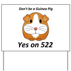 Yes on 522 GMO Labeling Yard Sign