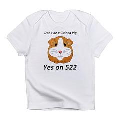 Yes on 522 GMO Labeling Infant T-Shirt