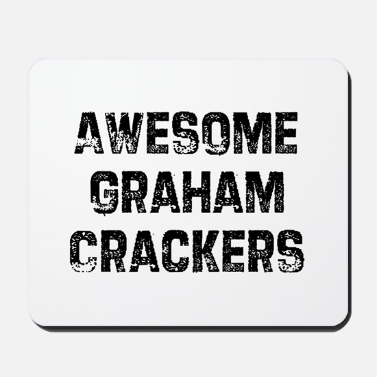 Awesome Graham Crackers Mousepad