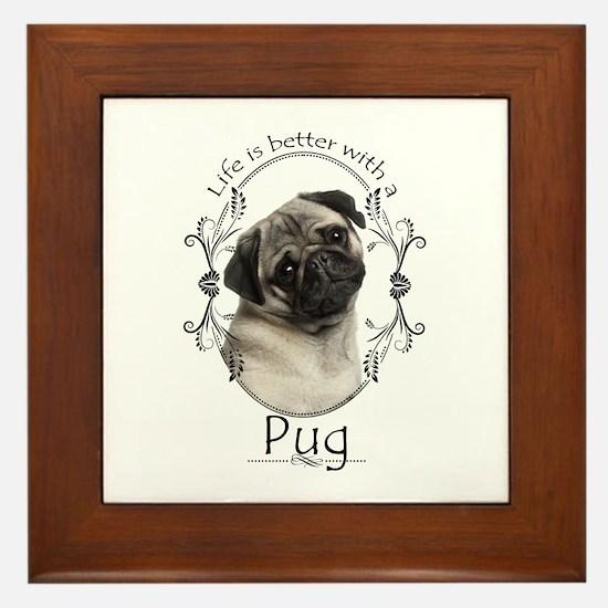 Lifes Better Pug Framed Tile