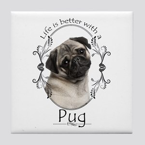 Lifes Better Pug Tile Coaster