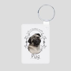 Lifes Better Pug Keychains