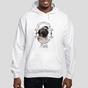 Lifes Better Pug Hoodie