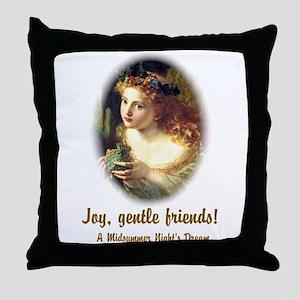 Joy, Gentle Friends! Throw Pillow