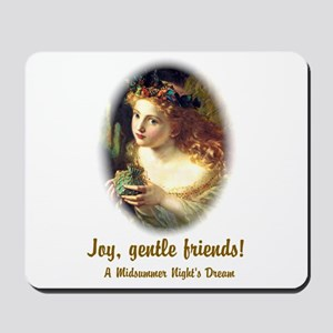 Joy, Gentle Friends! Mousepad