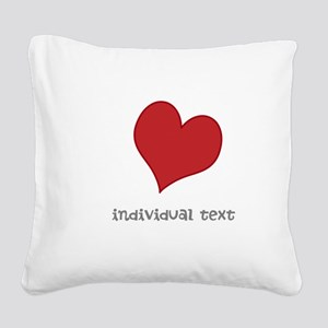 individual text, heart Square Canvas Pillow