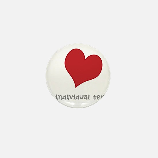individual text, heart Mini Button
