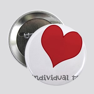 "individual text, heart 2.25"" Button"