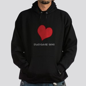 individual text, heart Hoodie