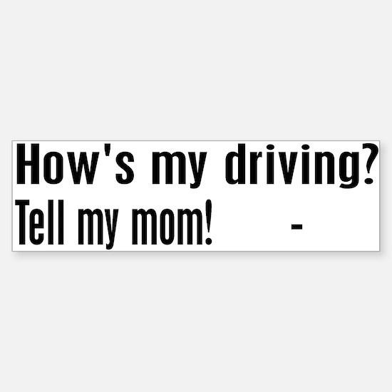 Tell my mom! Bumper Car Car Sticker