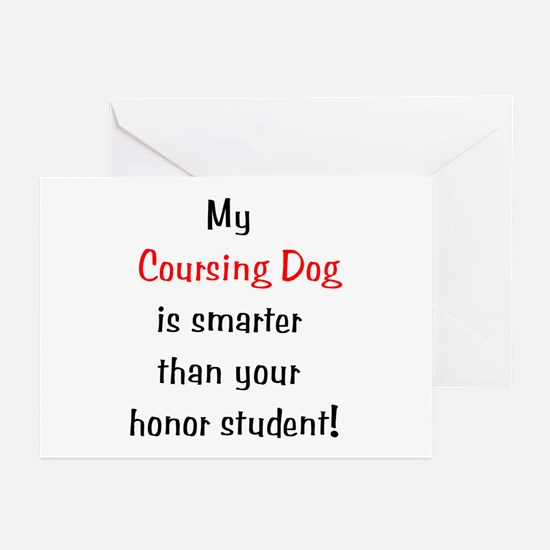 My Coursing Dog is smarter... Greeting Cards (Pack
