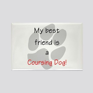 My best friend is a Coursing Dog Rectangle Magnet