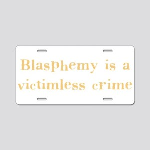 blasphemy Aluminum License Plate
