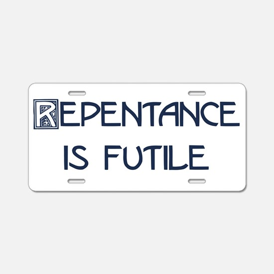 repentence.png Aluminum License Plate
