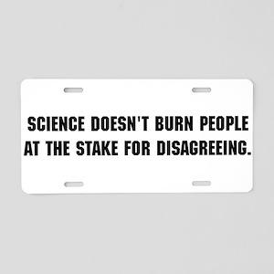 sciencedoesntburn Aluminum License Plate
