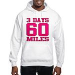 3 Days 60 Miles Hoodie