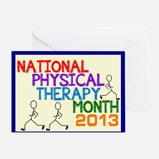 PHYSICAL THERAPY MONTH 2013 CARD 2 Greeting Cards