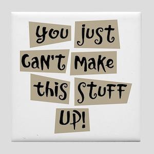 Stuff Up! - Tile Coaster